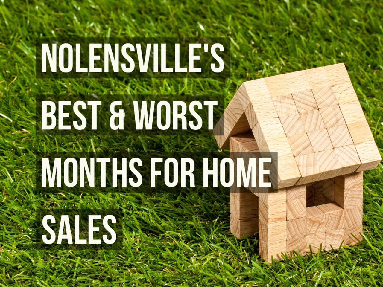 Nolensville's Best and Worst Months for Home Sales - August 2016