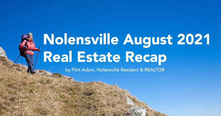 Nolensville August 2021 Real Estate Recap